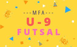 組合せ掲載 U9フットサル 6/29,30   2019年度 MFA第1回U9フットサル交流大会