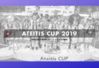 【セレクション8/28参加募集】ATEITIS CUP 2019(アテイティスカップ)国際大会